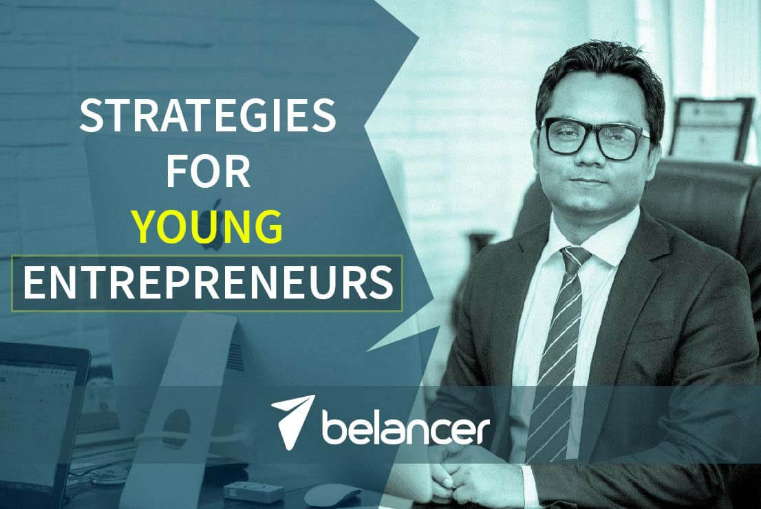 SOME STRATEGIES FOR YOUNG ENTREPRENEURS