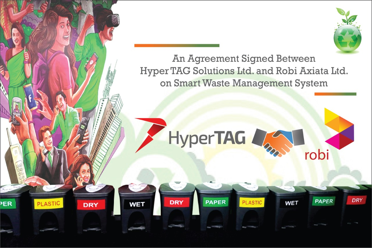 Agreement signed between Robi Axiata Ltd & HyperTAG Solutions Ltd. for Smart Waste Management Solution